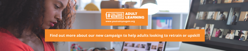 You Train We gain - click this banner to find out more information about to help adults to retrain or learn new skills